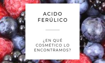 Acido Ferúlico. ¿En qué cosmético lo encontramos?
