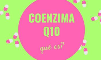 ¿Sabes para que sirve el Coenzima Q10?
