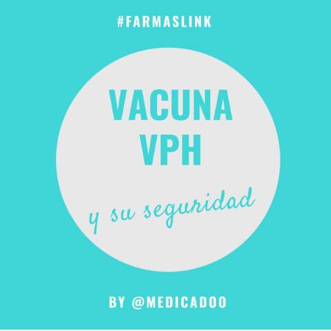 Vacuna  del Papiloma Humano y su seguridad
