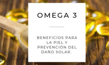 Omega 3: beneficios para la piel y prevención del daño solar.