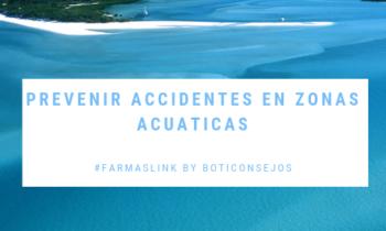 Como prevenir los accidentes en las zonas acuáticas
