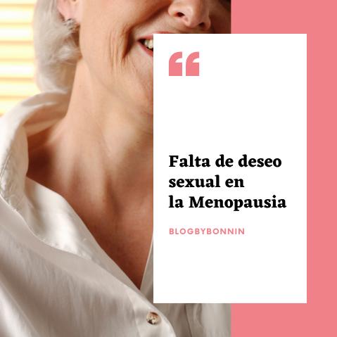 Falta de deseo sexual en la Menopausia