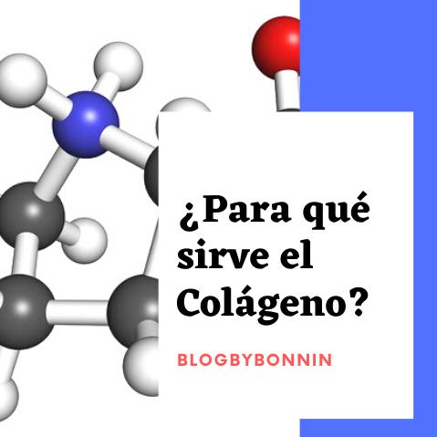 ¿Para qué sirve el colágeno?