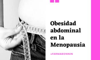 Obesidad abdominal en la menopausia
