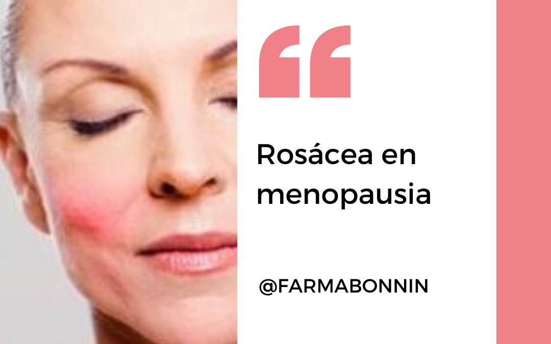 Rosácea en Menopausia