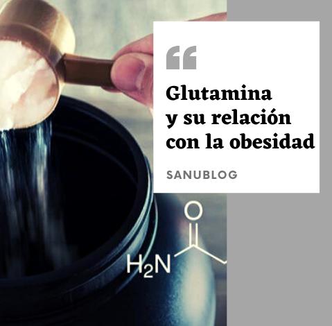 La Glutamina y su relación con la Obesidad