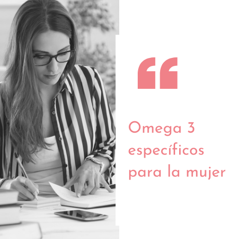 Omega 3 específicos para la mujer