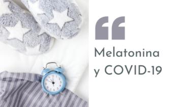 Melatonina y COVID-19