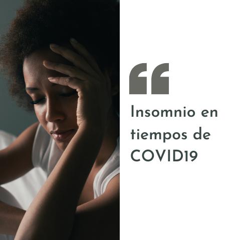 Insomnio en tiempos de COVID19